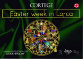CORTEGE OF EASTER WEEK IN LORCA